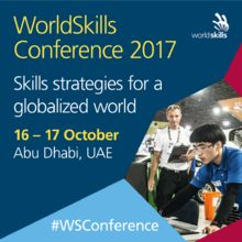 WORLDSKILLS CONFERENCE 2017: Skills strategies for a globalized world