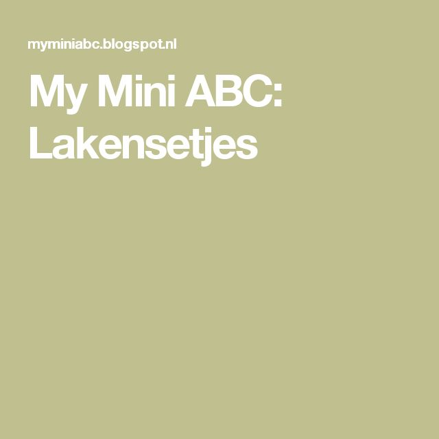 My Mini ABC: Lakensetjes