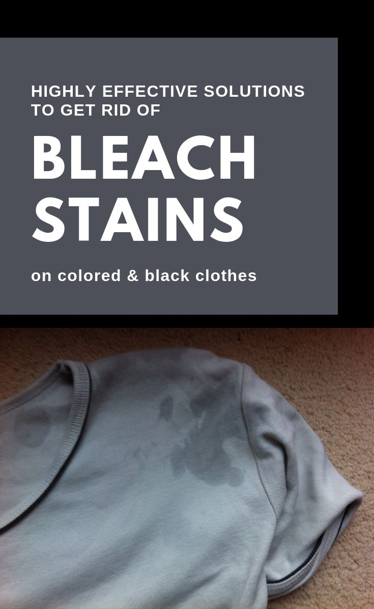 Highlyeffective solution to get rid of bleach stains on