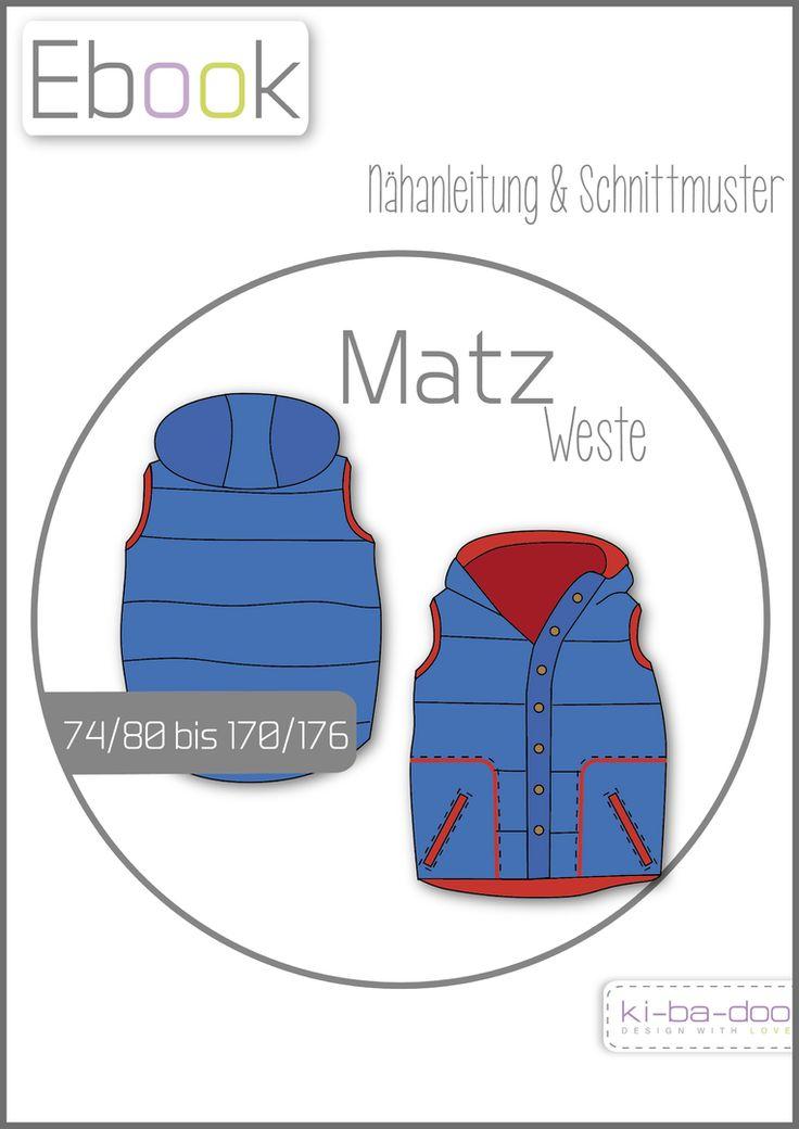 Weste Matz # Gr 74 - 176 # Schnittmuster und Anleitung als PDF, Matz ist eine leger geschnittene Weste in Steppoptik mit kuscheliger Kapuze, die prima über dicken Sweatern und Sweat-Jacken getragen werden kann. Sie wird aus Jackenstoff, Volumenvlies und Sweat genäht. Die Knopfleiste lässt so gut wie keinen Wind durch # ki-ba-doo