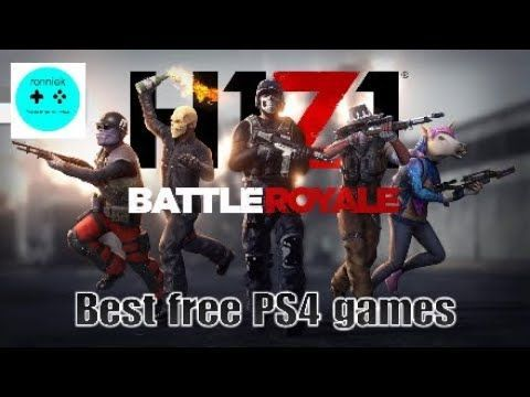 Best free to play PS4 games H1Z1 YouTube | H1Z1 in 2019