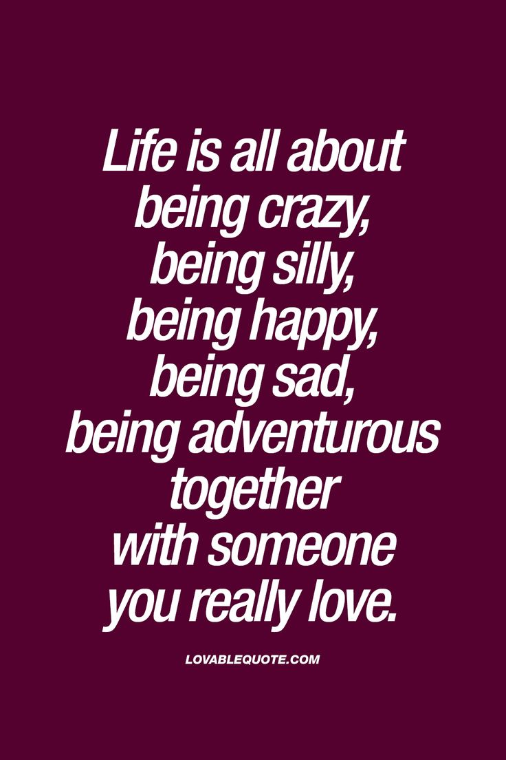 Sad quotes about bullying - Life Is All About Being Crazy Being Silly Being Happy Being Sad