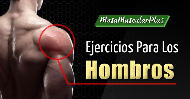 3 Ejercicios Para Ganar Masa Muscular en los Hombros