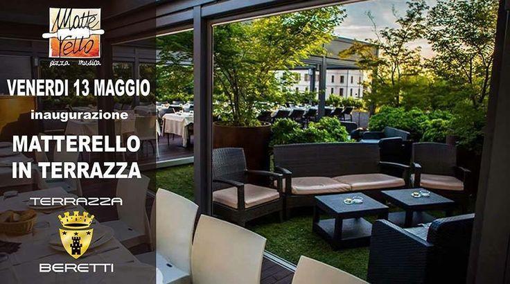 #terrazzaberetti & #matterello #inaugurazione #estate2016 #dimitrimazzoni venerdì 13.5.16