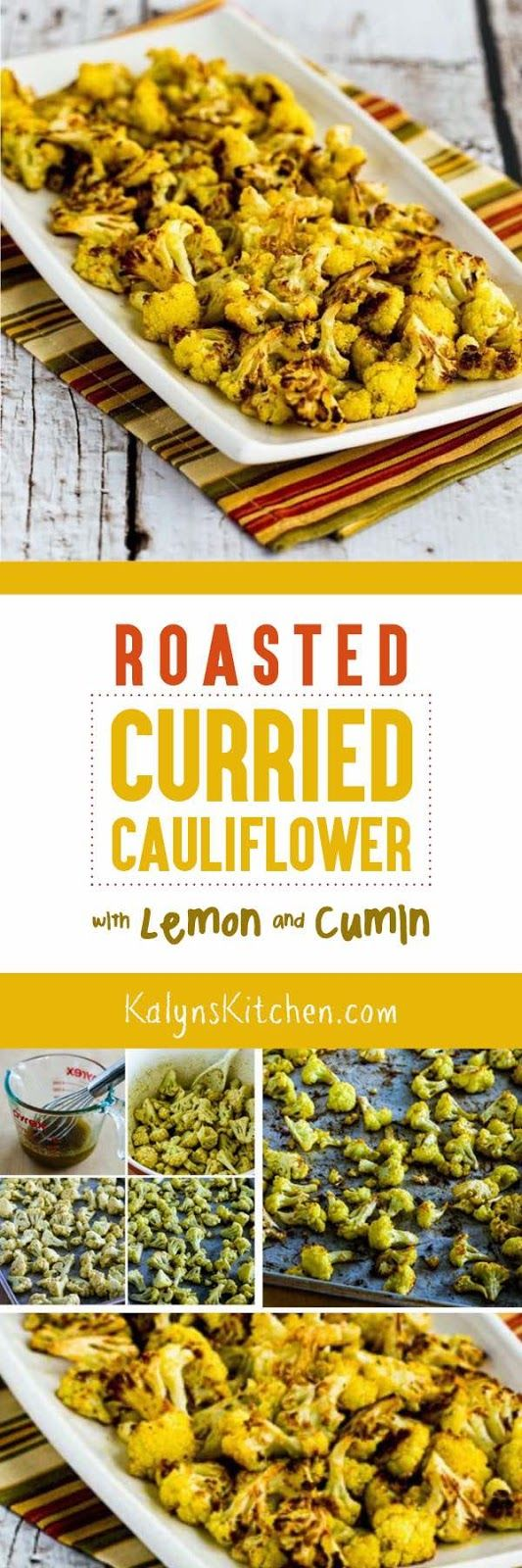 Roasted Curried Cauliflower with Lemon and Cumin found on KalynsKitchen.com