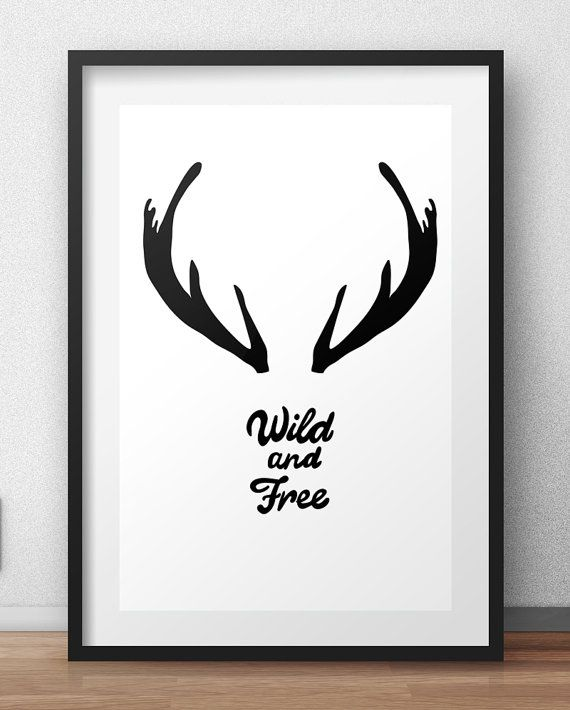 Wild and free, Black and White Wall Art, art posters, poster art prints, Wall Art, Printable, Instant Download  This is a digital file download, this