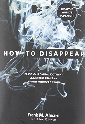 Learning How To Disappear Completely Is Easier Than Doing It. However, If You Follow This Guide An Prepare Properly You'll Increase Your Odds Of Sucess.