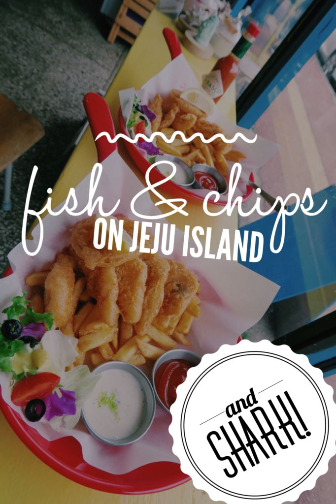 Best Fish & Chips on Jeju Island, South Korea: Willala Fish and Chips also has SHARK on the menu!