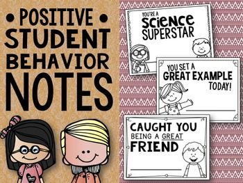 FREE - Positive Student Behavior Notes. Prep and have handy by behavior chart for easy use. Have child get form and bring to teacher for signature
