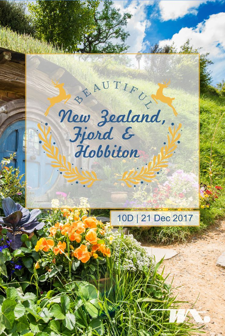 Beautiful New Zealand, Fjord & Hobbiton 10D | 21 Dec 2017