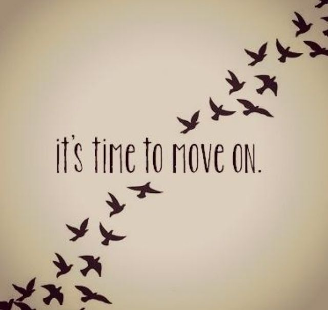 Time to move on....