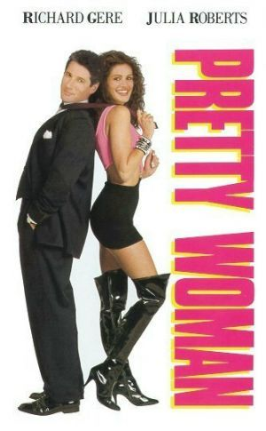 Pretty Woman (Starring Richard Gere and Julia Roberts) Love this movie. Julia Roberts kicks butt!!