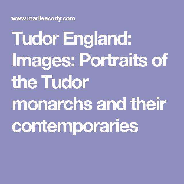 Tudor England: Images: Portraits of the Tudor monarchs and their contemporaries