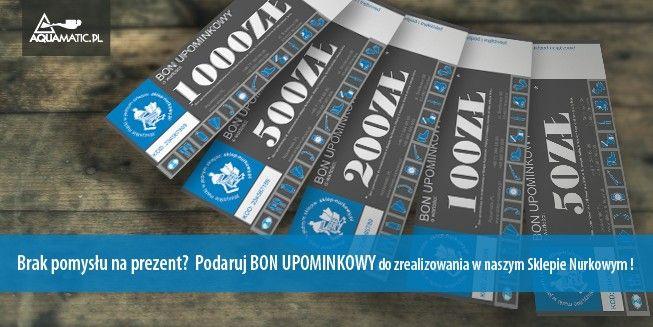 http://www.sklep-nurkowy.pl/ nurkowanie z najlepszym sprzętem nurkowym? Chcesz zaskoczyć swojego dobrego przyjaciela udanym prezentem? Bony upominkowe Aquamatic.pl dostępne w stacjonarnym sklepie nurkowym! zobacz >> http://www.sklep-nurkowy.pl/