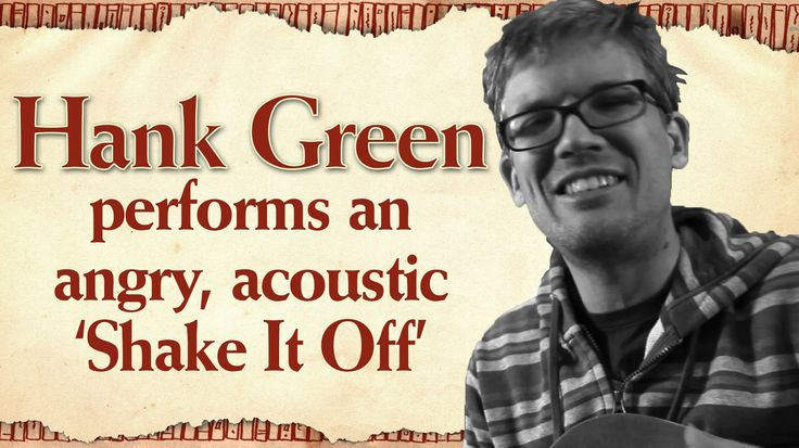 """Hank Green's Angry Acoustic """"Shake it Off"""" - Worldbuilders 2014 - I love this. Hank Green is my spirit animal."""