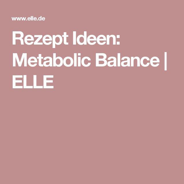 Rezept Ideen: Metabolic Balance | ELLE