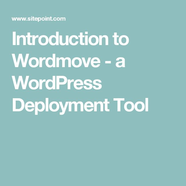 Introduction to Wordmove - a WordPress Deployment Tool