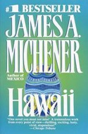 Hawaii, by James Michener