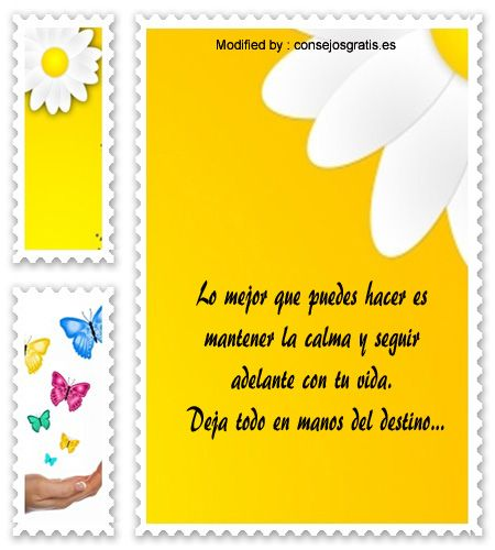 buscar palabras de tristeza para compartir,sms de tristeza gratis: http://www.consejosgratis.es/frases-positivas-para-chicas-decepcionadas/