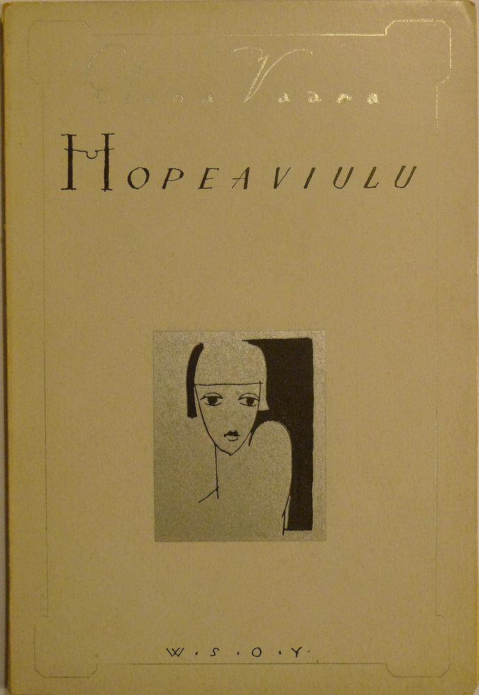 Hopeaviulu - Elina Vaara 1924