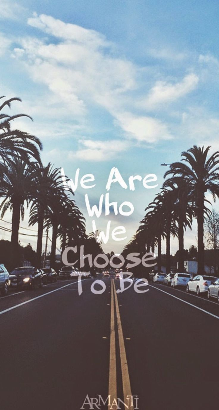 We Are Who We Choose To Be iPhone 6 Plus HD Wallpaper