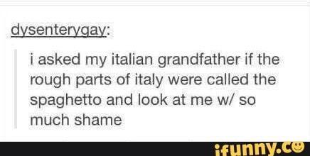 Rough parts of Italy spaghetto