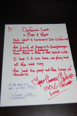 Tupac Shakur Lyrics  http://ephemera.typepad.com/ephemera/2012/03/tupac-shakur-california-love-handwritten-and-signed-lyrics-.html#