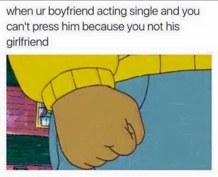 When Your Boyfriend Acting Single Boyfriend Humor Book Memes Just For Laughs