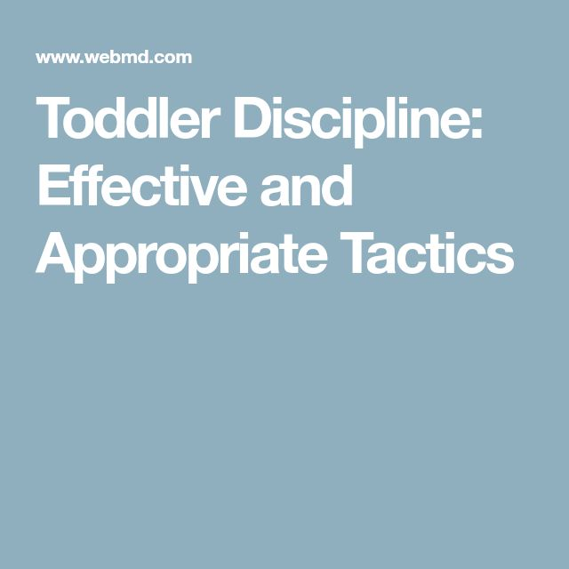 Toddler Discipline: Effective and Appropriate Tactics