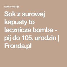 Sok z surowej kapusty to lecznicza bomba - pij do 105. urodzin   Fronda.pl