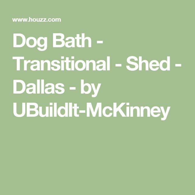 Dog Bath - Transitional - Shed - Dallas - by UBuildIt-McKinney