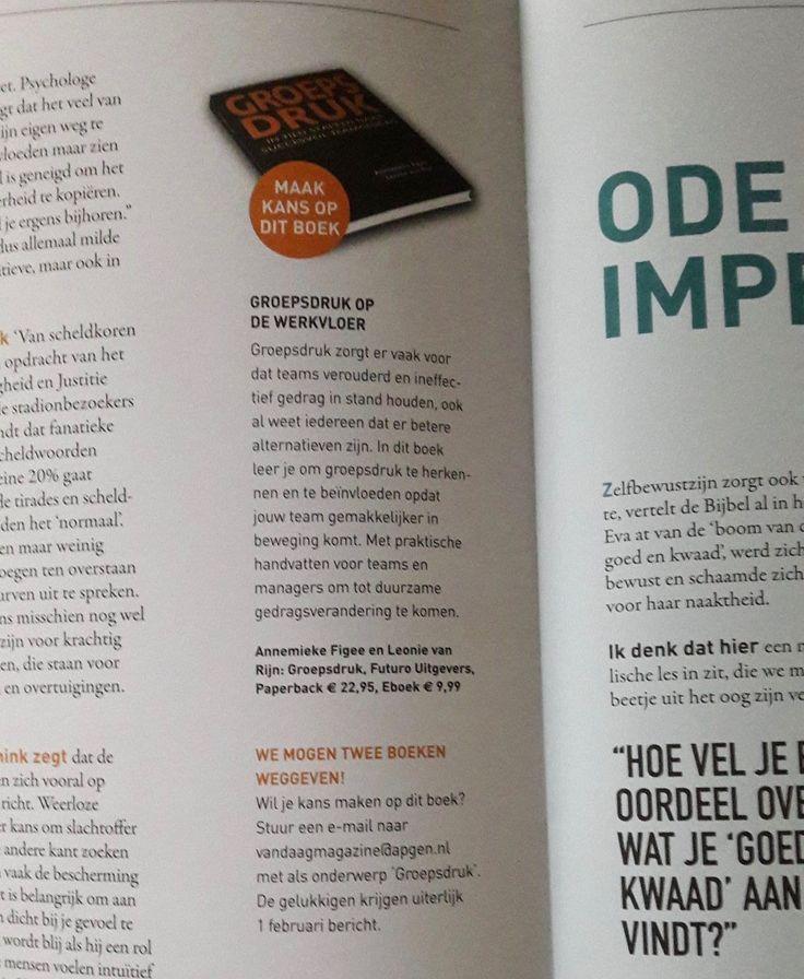 Maak kans op het boek 'Groepsdruk', over groepsdruk op de werkvloer. Magazine Vandaag geeft twee boeken weg!  #groepsdruk #annemiekefigee #leonievanrijn #vandaag #futurouitgevers