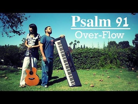 Psalm 91 - OverFlow - Guitar and Piano Instrumental Worship Music - Soaking - Prophetic Music - YouTube