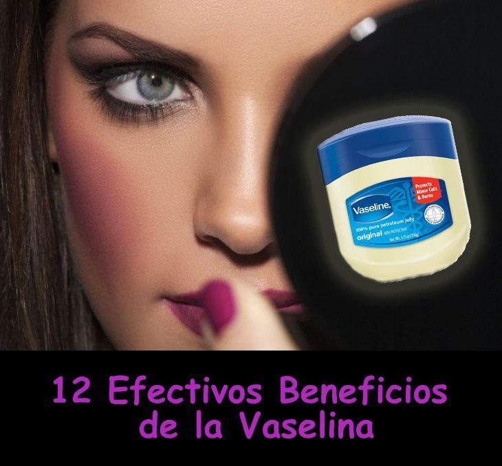 12 efectivos beneficios de la vaselina