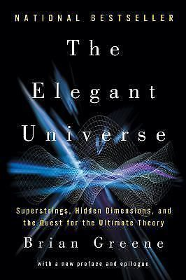 The Elegant Universe : Superstrings, Hidden Dimensions, and the Quest for  NOS #Textbook