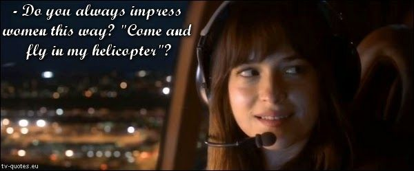 Fifty Shades of Grey - Quote - Fly in my helicopter - TV Quotes