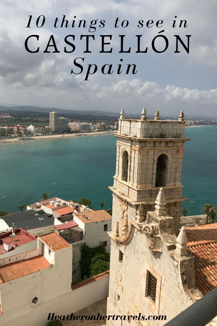 Read about 10 things to see in Castellon, Spain. Travel in Europe.