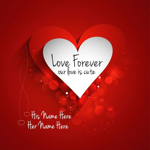 write name on love forever picture in beautiful style best app to write names on beautiful collection of love pix personalize your name in a simple fast - Valentines Names
