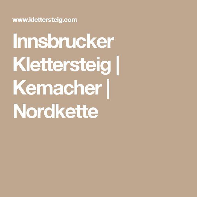 Innsbrucker Klettersteig   Kemacher   Nordkette