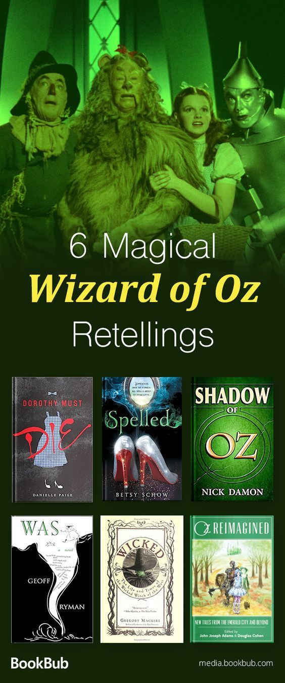 6 Wizard of Oz retelling books for teens and for adult readers. These magical books are worth a read.