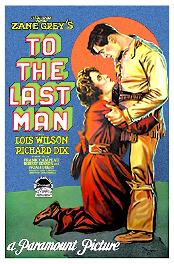 The Last Sunset movie poster   to the last man 1923 item gi8605 1 your selected format size product ...