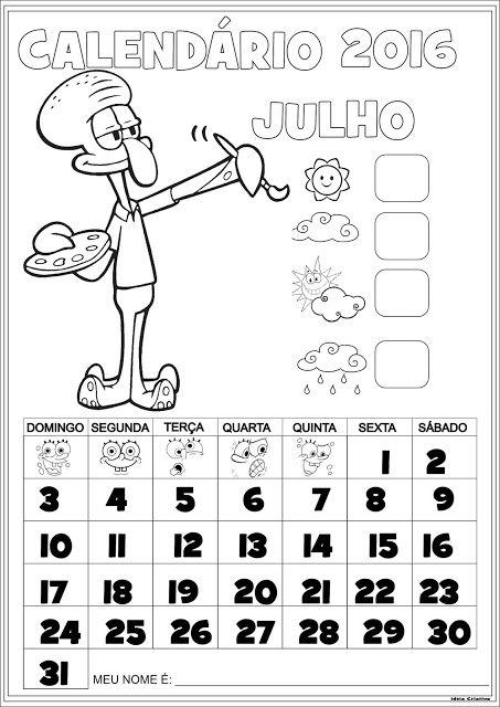 Calendário Julho 2016 com Numeração Lula Molusco Pintor