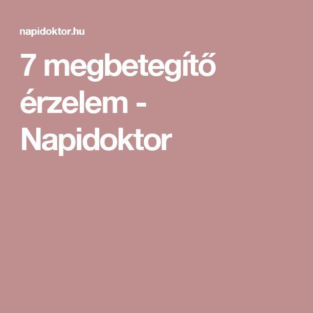 7 megbetegítő érzelem - Napidoktor