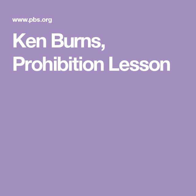 Ken Burns, Prohibition Lesson