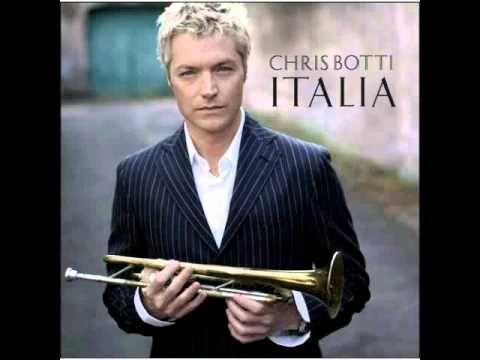 Chris Botti & Andrea Bocelli - Italia - YouTube