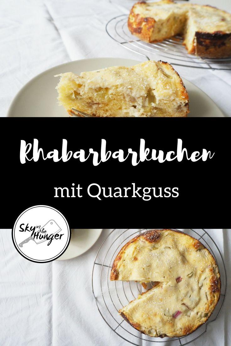 Rhabarbarkuchen mit Quarkguss - SKY VS THE HUNGER