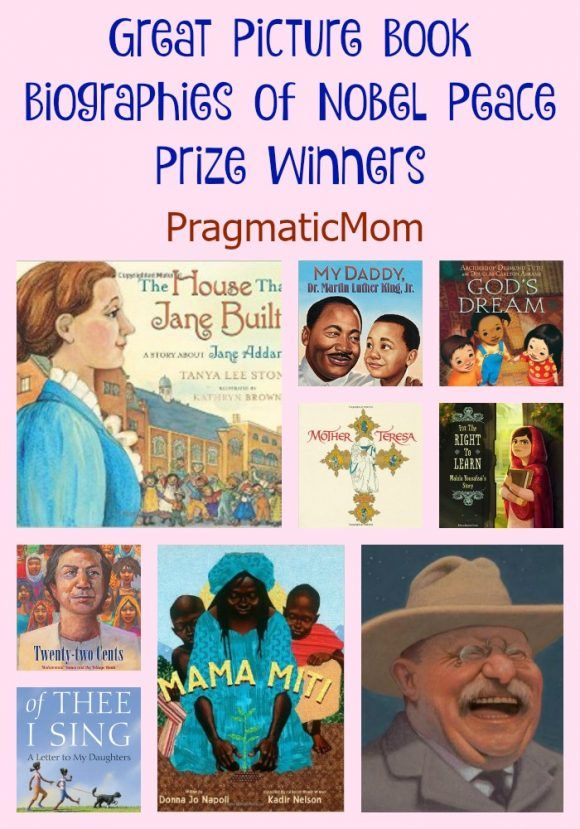 9 People Who Changed The World: Learn about Nobel Peace Prize Winners through Picture Books :: PragmaticMom #KidLit #reading #inspirational
