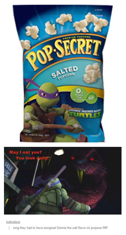 Saltytello... yeah, I bet they did that on purpose / TMNT / Donnie / Dream beavers