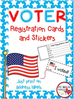 "Young students will love making their own voter registration card! An ""I Voted!"" sticker is also included. Just print the stickers (30 a page) on an Avery 18160, 1"" x 2 5/8', Standard Address Label."