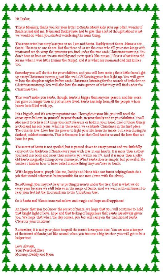 This is my favorite of all the letters about if Santa is real. I think Kara will be getting one like this soon. She is asking too many questions. :(